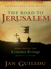 The Road to Jerusalem: Book One of the Crusades Trilogy
