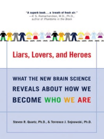 Liars, Lovers, and Heroes