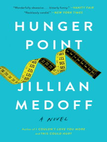 Hunger Point: A Novel