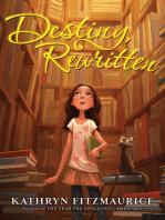 Destiny, Rewritten