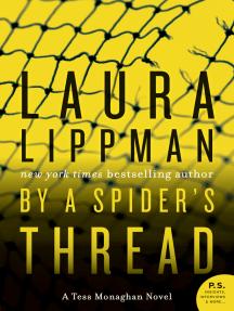 By a Spider's Thread: A Tess Monaghan Novel