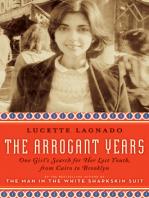 The Arrogant Years