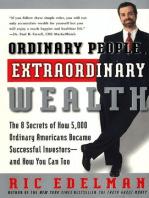 Ordinary People, Extraordinary Wealth