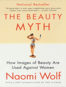 The Beauty Myth: How Images of Beauty Are Used Against Women
