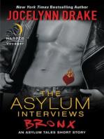 The Asylum Interviews