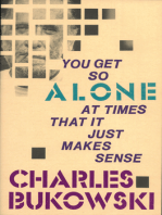 You Get So Alone at Times