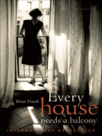 Every House Needs a Balcony: A Novel
