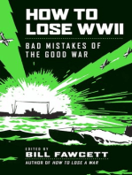 How to Lose WWII