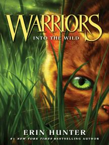 Into the Wild: Warriors #1