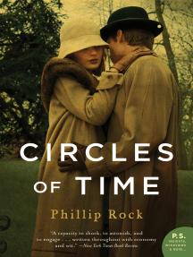 Circles of Time: A Novel