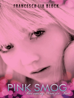 Pink Smog