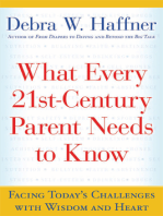 What Every 21st Century Parent Needs to Know