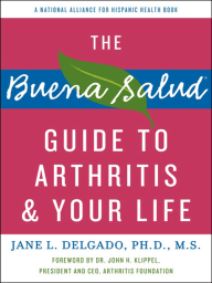 The Buena Salud Guide to Arthritis and Your Life