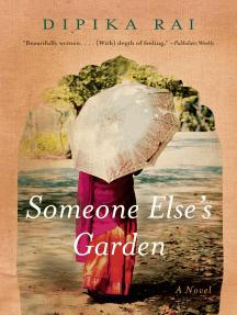 Someone Else's Garden: A Novel