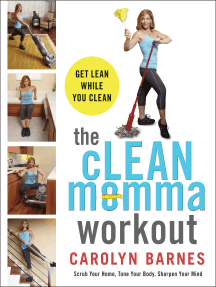 The cLEAN Momma Workout: Get lean while you clean