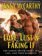 Love, Lust & Faking It