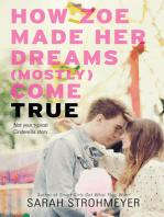 How Zoe Made Her Dreams (Mostly) Come True