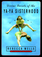 Divine Secrets of the Ya-Ya Sisterhood: Novel, A