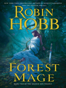 Forest Mage: The Soldier Son Trilogy