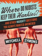 Where Do Nudists Keep Their Hankies?