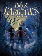 A Box of Gargoyles