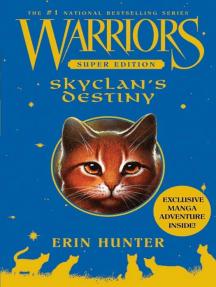 SkyClan's Destiny: Warriors Super Edition