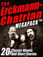 The Erckmann-Chatrian MEGAPACK ®