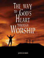 The Way to God's Heart Through Worship