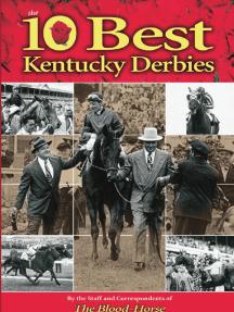 The 10 Best Kentucky Derbies