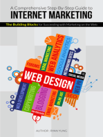 A Comprehensive Step-By-Step Guide to Internet Marketing