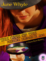 The Case of the Missing Dinosaur Egg (A Chiana Ryan Mystery #1)