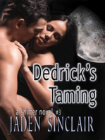 Dedrick's Taming (A Shifter Novel)