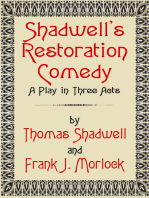 Shadwell's Restoration Comedy