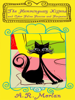 The Hemingway Kittens and Other Feline Fancies and Fantasies