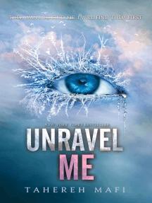 Unravel Me