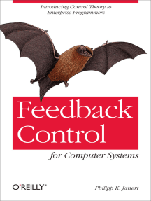 Feedback Control for Computer Systems: Introducing Control Theory to Enterprise Programmers