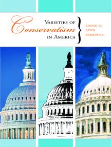 Varieties of Conservatism in America