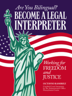 Are You Bilingual? Become A Legal Interpreter: Working For Freedom and Justice