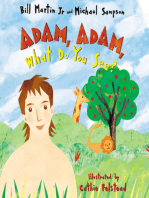 Adam, Adam What Do You See?