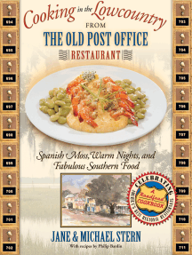 Cooking in the Lowcountry from The Old Post Office Restaurant: Spanish Moss, Warm Carolina Nights, and Fabulous Southern Food