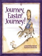 Journey, Easter Journey