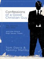 Confessions of a Good Christian Guy