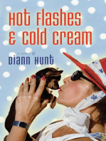 Hot Flashes and Cold Cream