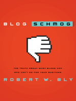 Blog Schmog: The Truth About What Blogs Can (and Can't) Do for Your Business