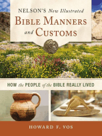 Nelson's New Illustrated Bible Manners and Customs
