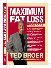 Maximum Fat Loss Workbook: You Don't Have a Weight Problem! It's Much Simpler Than That.