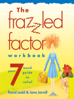 The Frazzled Factor Workbook