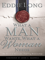 What a Man Wants, What a Woman Needs