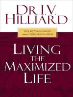 Living the Maximized Life