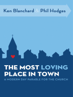 The Most Loving Place in Town